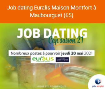LE 20 MAI : JOB DATING SUR LE SITE EURALIS MAISON MONTFORT DE MAUBOURGUET – 350 POSTES À POURVOIR, TROUVEZ LE VÔTRE !