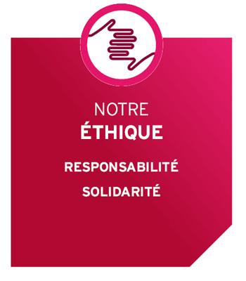 Nos valeurs - NOTRE ÉTHIQUE RESPONSABILITE SOLIDARITE