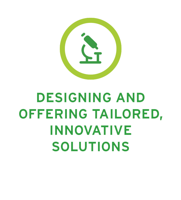 Designing and offering tailored, innovated solutions