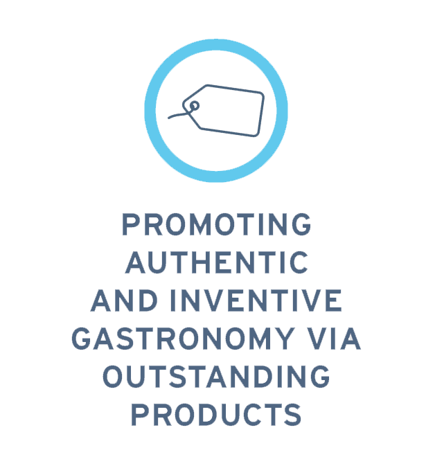 Promoting authentic and inventive gastronomy via outstanding products